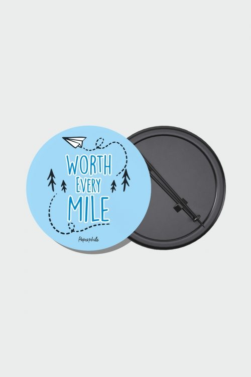 Worth Every Mile – Travel Pin Badge