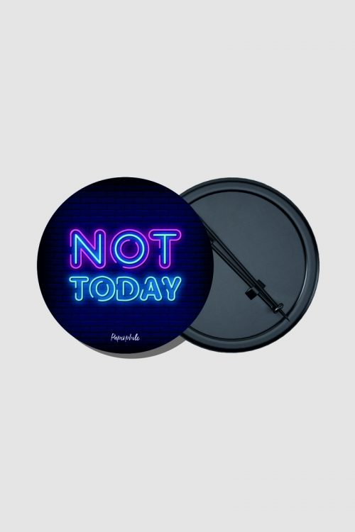 Not Today – Game of Thrones Pin Badge
