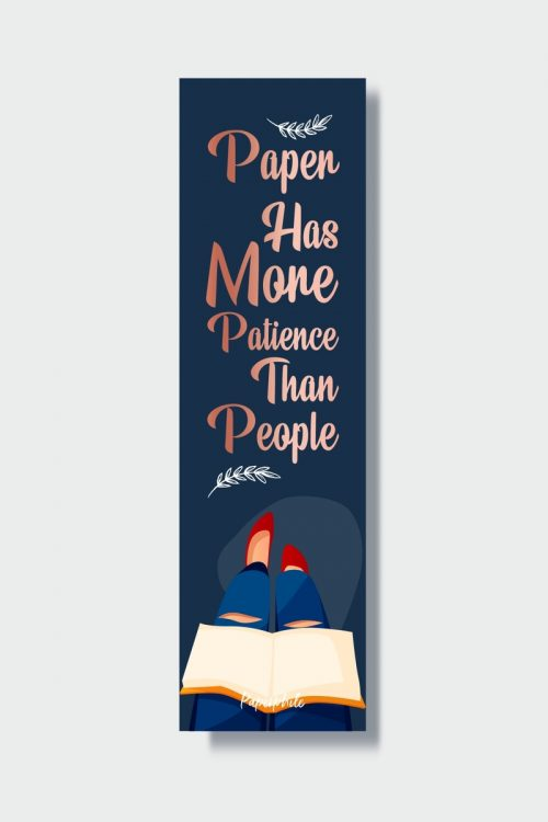 Paper has more patience Bookmark