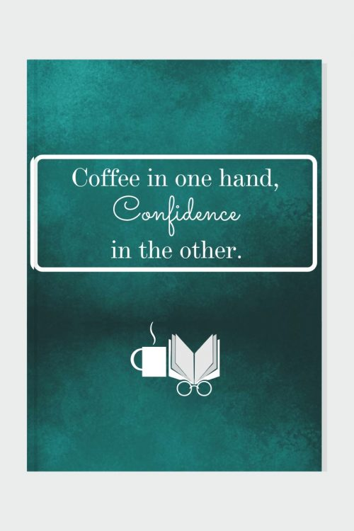 Coffee in One Hand Blank Journal