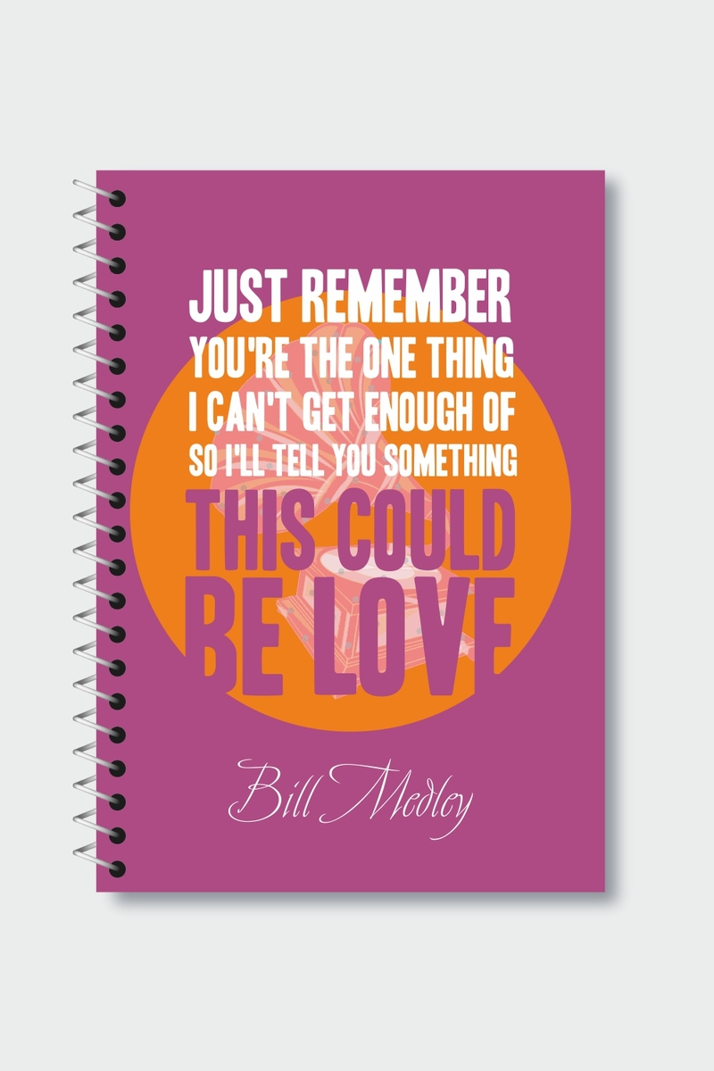 I HAD THE TIME OF MY LIFE – Bill Medley Spiral Notebook