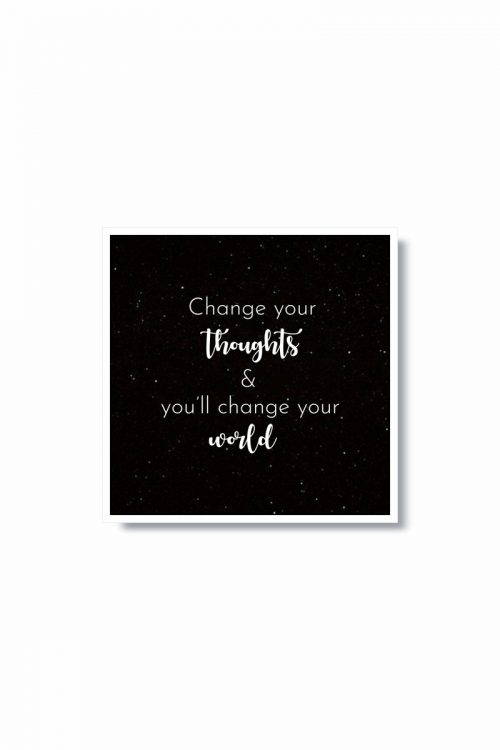 Change your thoughts – Motivational Frame