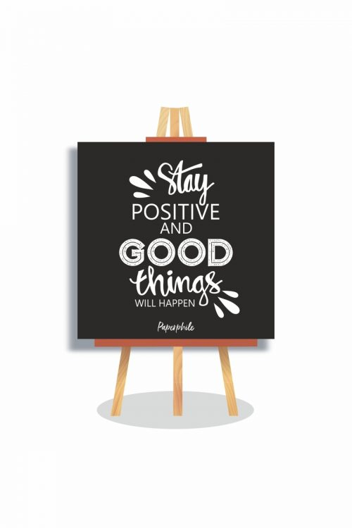 Stay Positive Mini Canva Stand