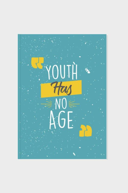 Youth Has No Age Blank Journals