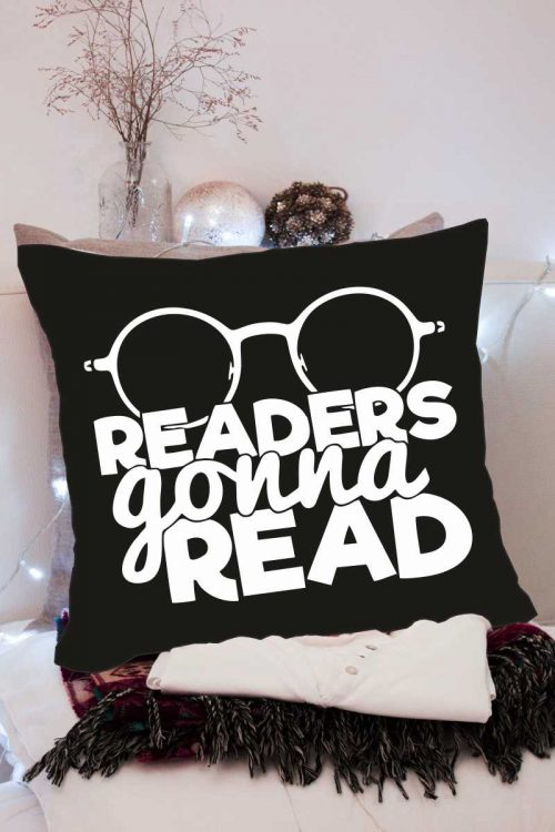 Readers Gonna Read Cushion Cover