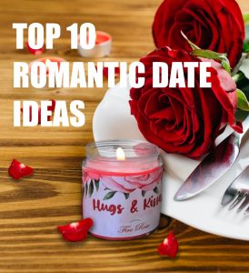 Read more about the article Top 10 Romantic Dates Ideas