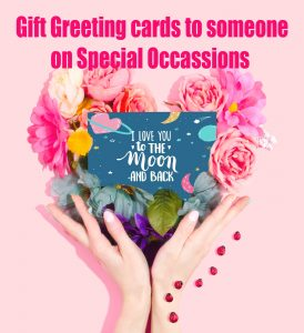 Buy Greeting Cards Online to Send Someone on Special Events