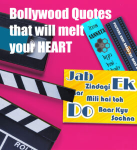 Read more about the article Bollywood Quotes that will melt your Heart