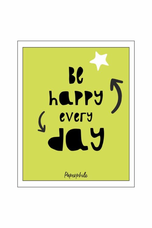 Be Happy Every Day Wall/Desk Frame